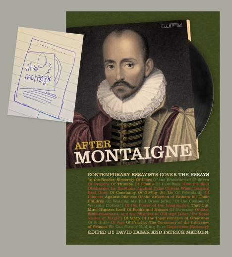 "For the cover of AFTER MONTAIGNE: CONTEMPORARY ESSAYISTS COVER THE ESSAYS, editors David Lazar and Patrick Madden suggested the idea of a ""greatest hits"" album and provided vintage album covers as references. I found a stock photo of a record coming out of its sleeve, and did some doodles to see how I could incorporate a portrait of Montaigne onto it. The finished cover design looks very much like the sketch."