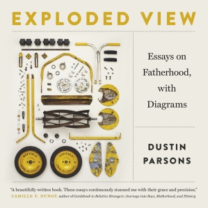 """Diagrams were an important part of Dustin Parsons's childhood. Parsons's father was an oilfield mechanic, and in his spare time he was also a woodworker, an automotive mechanic, a welder, and an artist. His shop had countless manuals with """"exploded view"""" parts directories that the young Parsons flipped through constantly. Whether rebuilding a transmission, putting together a diesel engine, or assembling a baby cradle, his father had a visual guide to help him. In these essays, Parsons uses the same approach to understanding his father as he navigates the world of raising two young biracial boys."""