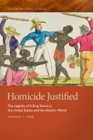 """Homicide Justified gives us a comprehensive examination of the law of slave homicide from ancient times to the abolition of slavery in the United States."" —Mary R. Block, Civil War Book Review"