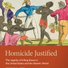 """""""Homicide Justified gives us a comprehensive examination of the law of slave homicide from ancient times to the abolition of slavery in the United States."""" —Mary R. Block, Civil War Book Review"""