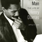 """""""We need this work. Leak sets so much of the record straight and knows Dumas's creative output thoroughly. The best aspect of the book, though, is the amazing story with which Leak is working. This is an extremely rewarding read."""" —Keith Gilyard, author of John Oliver Killens: A Life of Black Literary Activism"""