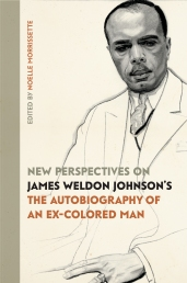 James Weldon Johnson (1871–1938) exemplified the ideal of the American public intellectual as a writer, educator, songwriter, diplomat, key figure of the Harlem Renaissance, and first African American executive of the NAACP. Originally published anonymously in 1912, Johnson's novel The Autobiography of an Ex-Colored Man is considered one of the foundational works of twentieth-century African American literature, and its themes and forms have been taken up by other writers, from Ralph Ellison to Teju Cole. Johnson's novel provocatively engages with political and cultural strains still prevalent in American discourse today, and it remains in print over a century after its initial publication. New Perspectives contains fresh essays that analyze the book's reverberations, the contexts within which it was created and received, the aesthetic and intellectual developments of its author, and its continued relevance in American literature and global culture.