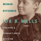 """""""Black Woman Reformeris a dynamic and insightful volume that breathes new life into the story of a famous and important figure by placing Wells's antilynching campaign within a larger transatlantic reform movement. Silkey's study makes a major contribution to African American history, the history of mob violence, and the history of Gilded Age reform movements."""" —William D. Carrigan, author ofThe Making of a Lynching Culture: Violence and Vigilantism in Central Texas, 1836–1916"""