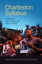 """""""A signal contribution, this timely volume provides the central historical and contemporary contexts for teachers, students, and the general public seeking to understand the tragic events in Charleston in 2015. Building on the possibilities inherent in digital crowdsourcing,Charleston Syllabusinaugurates a new model of engagement between academia and the general public around the most pressing issues of our time."""" —Leslie M. Harris, author ofIn the Shadow of Slavery: African Americans in New York City, 1626-1863"""