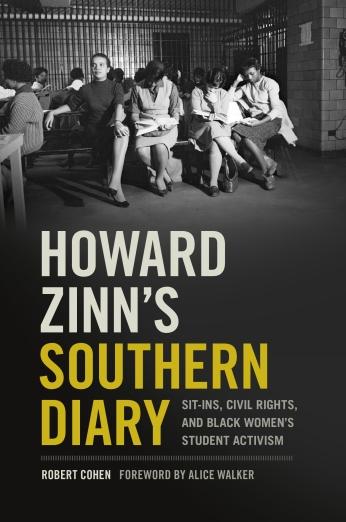 Cohen_Howard Zinn's Southern Diary